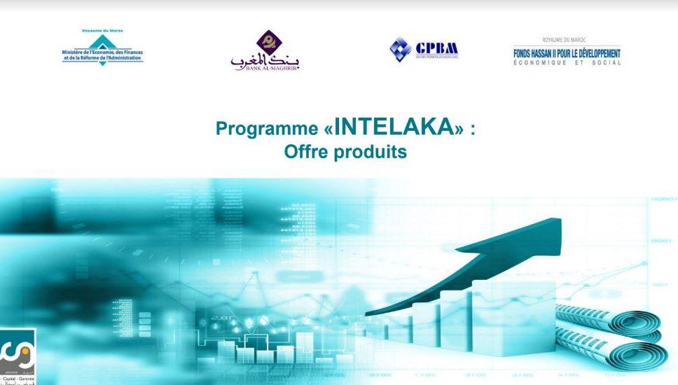 """le Programme """"Intelaka"""" pour l'appui et le financement aux entreprises au Maroc"""