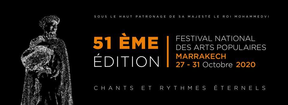 51ème Festival National des Arts Populaires FNAP DU 27 AU 31 octobre 2020 1