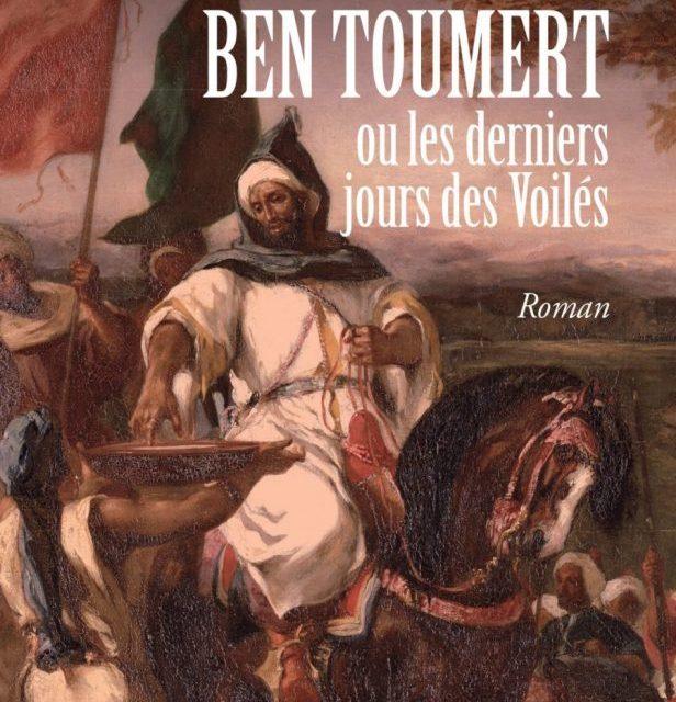 """""""Ben Toumert ou les derniers jours des Voilés"""", un roman historique signé par Mouna Hachim"""