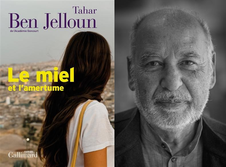 Le dernier roman POIGNANT « Le miel et l'amertume » de Tahar Ben Jelloun