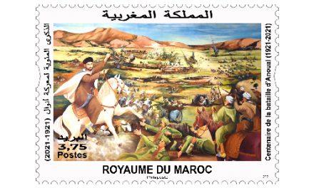 Barid Al-Maghrib émet un timbre-poste en Commémoration du Centenaire de la bataille d'Anoual